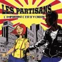 Les Partisans – L'important C'est D'y Croire