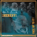 Heresy ‎– Face Up To It! (Expanded 30th Anniversary Edition)