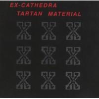 Ex-Cathedra – Tartan Material
