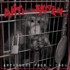 Anti-System – Anthology 1982-1986