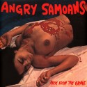 Angry Samoans ‎– Back From The Grave