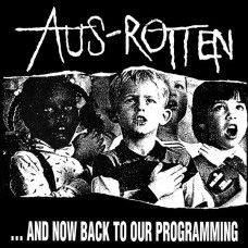 Aus-Rotten – ...And Now Back To Our Programming