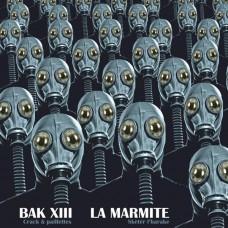 BAK XIII / La Marmite - split