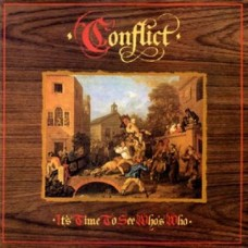 Conflict  – It's Time To See Who's Who