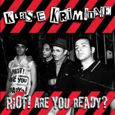 Klasse Kriminale – Riot! Are You Ready?