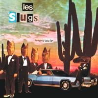 Les Slugs - Banqueroute