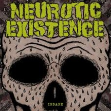 Neurotic Existence ‎– Insane
