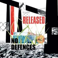 No Defences ‎– Released