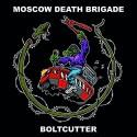 Moscow Death Brigade – Boltcutter