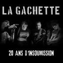 La Gachette – 20 Ans D'insoumission