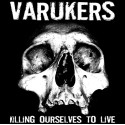 Varukers / Sick On The Bus ‎– Killing Ourselves To Live / Music For Losers