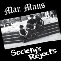 Mau Maus – Society's Rejects