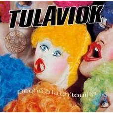Tulaviok – Deche A La Chtouille