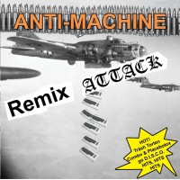 Anti-Machine a.k.a. MC Stopcox – Remix Attack