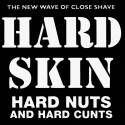 Hard Skin ‎– Hard Nuts And Hard Cunts