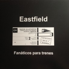 Eastfield – Fanàticos Para Trenes
