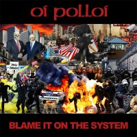 Oi Polloi ‎– Blame It On The System