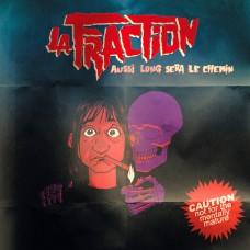 La Fraction – Aussi Long Sera Le Chemin