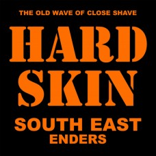 Hard Skin – South East Enders