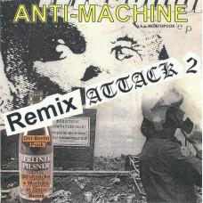 Anti-Machine a.k.a. MC Stopcox – Remix Attack 2