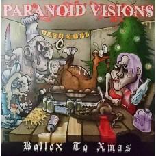 Paranoid Visions – Bollox To Christmas