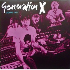 Generation X  – Demos 1977