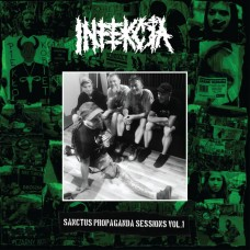 Infekcja ‎– Sanctus Propaganda Sessions Vol​.​1