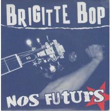 Brigitte Bop – Nos Futurs