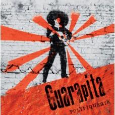 Guarapita – Politiqueria
