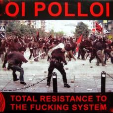Oi Polloi – Total Resistance To The Fucking System