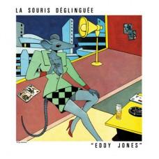 La Souris Déglinguée – Eddy Jones