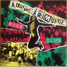 Klasse Kriminale – Rude Club