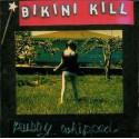 Bikini Kill – Pussy Whipped