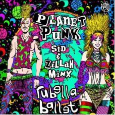Rubella Ballet – Planet Punk