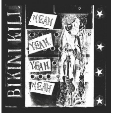 Bikini Kill – Yeah Yeah Yeah Yeah