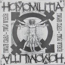Homomilitia – Twoje Ciało - Twój Wybór