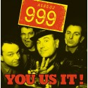 999 – You Us It!