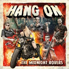 The Midnight Rovers ‎– Hang On
