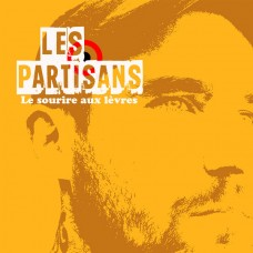 Les Partisans – Le Sourire Aux Lèvres