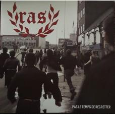 R.A.S. – Pas Le Temps De Regretter