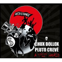 Chux Bollox, Pluto Crevé ‎– A Split World
