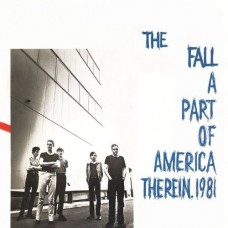 The Fall ‎– A Part Of America Therein, 1981