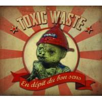 Toxic waste - En dépit du bon sens