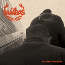 The Sambas ‎– No Pride, No Shame