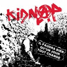 Kidnap – Il Faudra Bien Qu'un Jour Tout Change