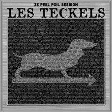 Les Teckels – Ze Peel Poil Session