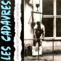 Les Cadavres – Le Bonheur C'Est Simple Comme Un Coup De Fil...