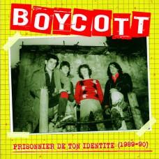 Boycott – Prisonnier De Ton Identité (1989-1990)