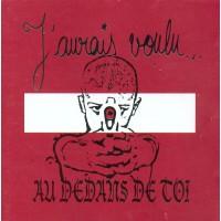 J'Aurais Voulu – Au-Dedans De Toi