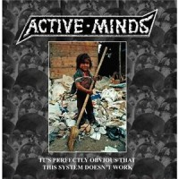 Active minds - It's perfectly obvious that this system doesn't work